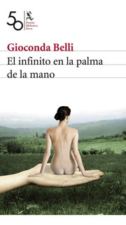 El Infinito En La Palma De La Mano(premio Bbve 08)g.belli
