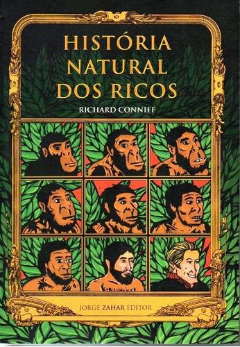 Imagem 1 de 1 de Livro Historia Natural Dos Ricos -  Engraçado E Delicioso!
