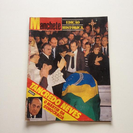 Revista Manchete Edição Histórica Tancredo Neves Ano1985