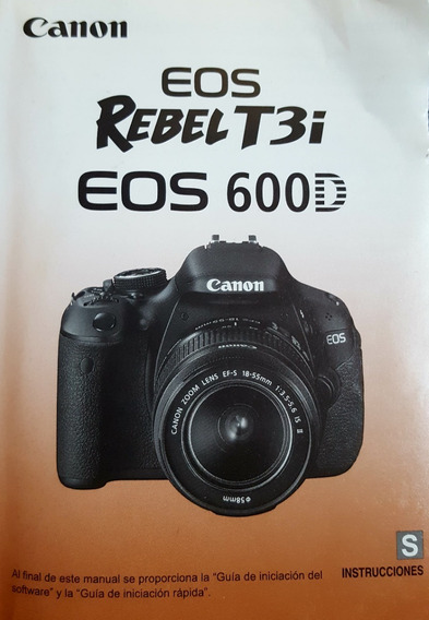 Kit Manual + Cds Canon Eos Rebel T3i Eos 600d Original #