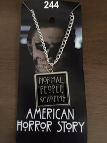 Colar American Horror Story: Normal People Scare Me
