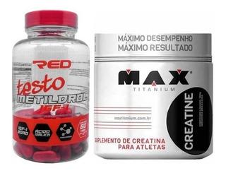 Kit Massa Muscular Metildrol Red Series + Creatina Max Titan