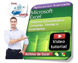 Sistema Administrativo Compras Ventas Inventarios En Excel