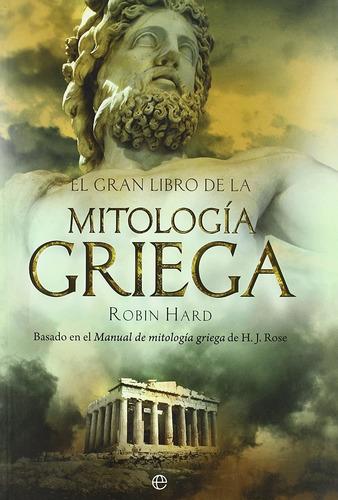 Imagen 1 de 3 de El Gran Libro De La Mitología Griega Tapa Dura_robin Hard