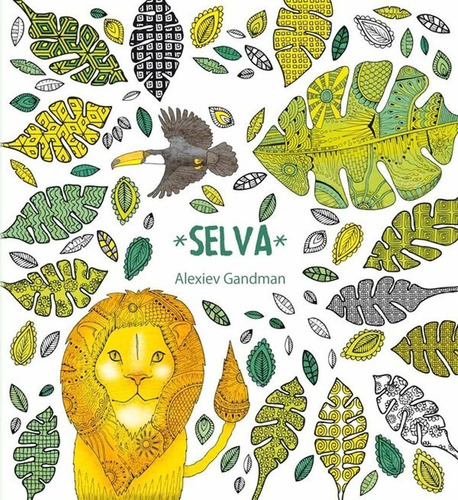 Imagen 1 de 3 de Selva - Libro Para Colorear - Gandman - Kepler