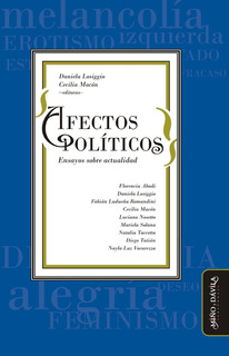Afectos Políticos. Ensayos Sobre Actualidad