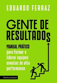 Manual Prático Para Formar E Liderar - Eduardo Ferraz