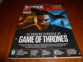 Revista Super Interessante Origem Perdida De Game Of Thrones