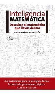 Inteligencia Matematica Descubre Al Matematico Que Llevas D