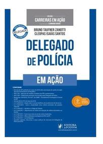Colecao Carreiras Em Acao Delegado De Policia