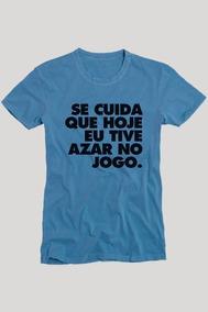 Camisa Camiseta Carnaval Azar No Jogo Se Cuida