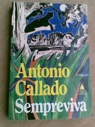 Livro - Sempreviva - Antonio Callado