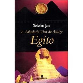 A Sabedoria Viva Do Antigo Egito