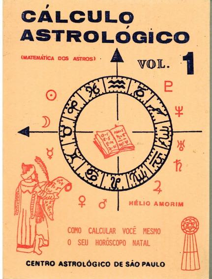 Livro Cálculo Astrológico (volume 1) - Hélio Amorim