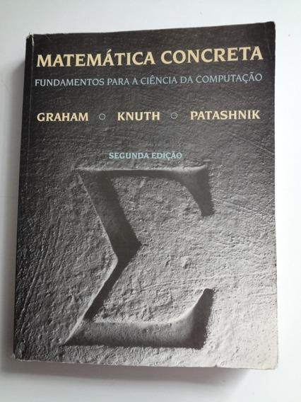 Livro Matemática Concreta Fundamentos Para A Computação