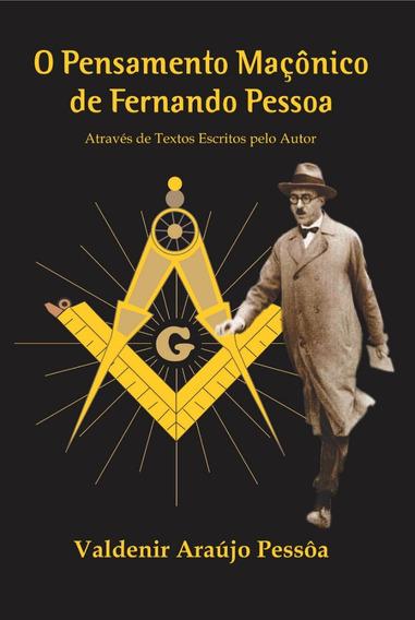 Livro O Pensamento Maçônico De Fernando Pessoa