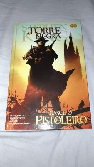 Hq A Torre Negra - Stephen King - Nasce O Pistoleiro