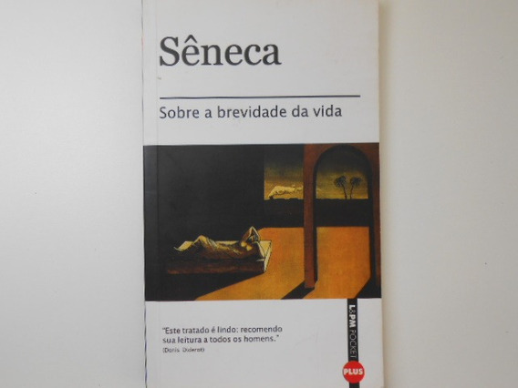 Livro - Sobre A Brevidade Da Vida - Lucio Anneo Seneca