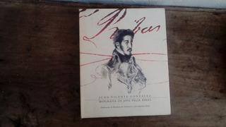 Libro Biografia Jose Felix Rivas De Juan Vicente Gonzalez