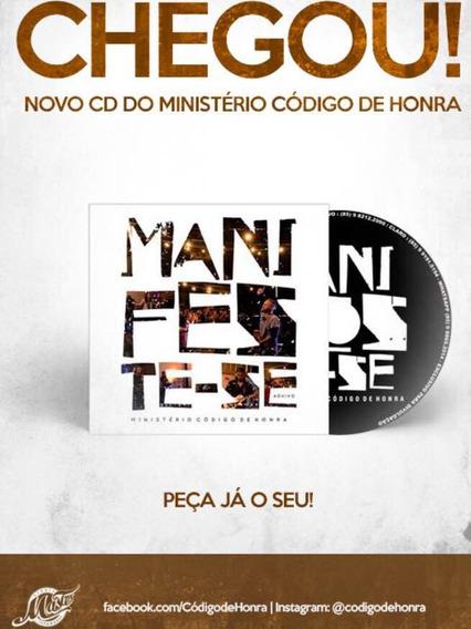 Cd Manifeste-se (ao Vivo) / Ministério Código De Honra