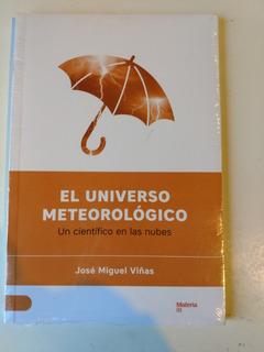 El Universo Meteorologico Jose Miguel Viñas
