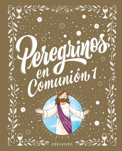 Imagen 1 de 1 de Peregrinos - Peregrinos En Comunión