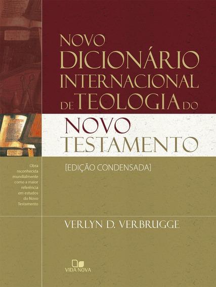 Novo Dicionário Internacional De Teologia Nt.ed.condens.