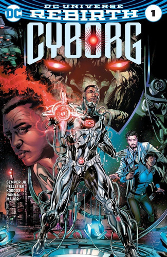 Cyborg #1 (2016) Dc Comics Rebirth