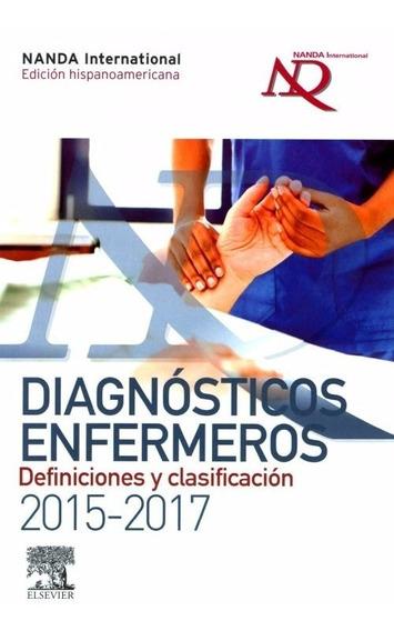 Nanda Diagnósticos Enfermeros 2015-2017. Definiciones Y Clas