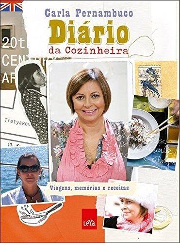 Diário Da Cozinheira Livro Carla Pernambuco