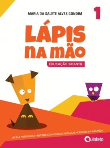 Lapis Na Mao 1 - Integrado - Educacao Infantil