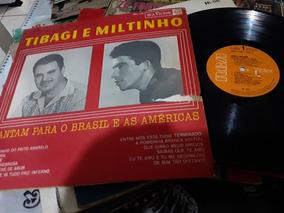 Raro Lp Tibagi E Miltinho 1966