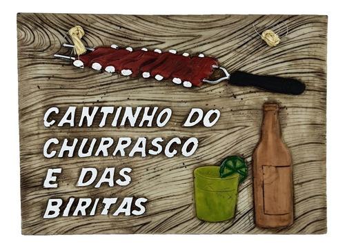 Imagem 1 de 3 de Placa Cantinho Do Churrasco E Das Biritas Decorativa Resina