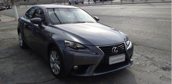 Lexus Is 250 Luxury V6 Único Dono, 29 Mil Km, Sem Retoques !