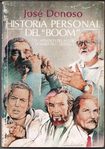 Libro José Donoso - Historia Personal Del Boom.   Mercado Libre