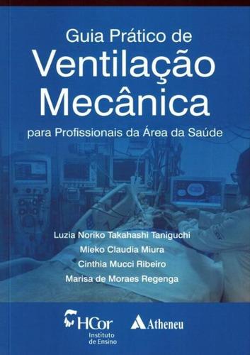 Guia Pratico De Ventilacao Mecanica - Para Profissionais D