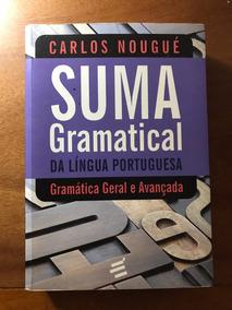 Suma Gramatical Da Língua Portuguesa - Carlos Nougué