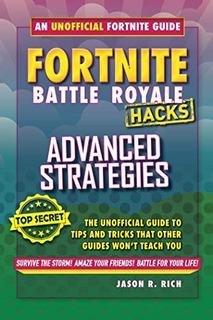 Fortnite Battle Royale Hacks Guia De Estrategias Avanzadas