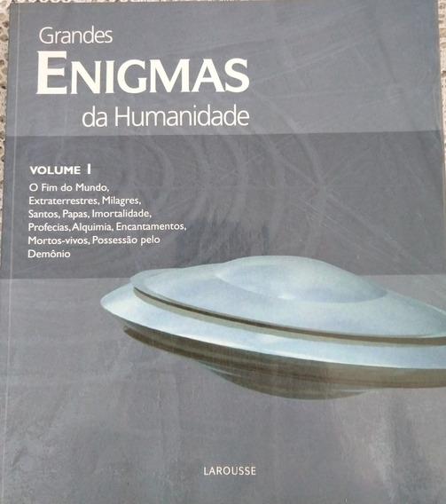 Grandes Enigmas Da Humanidade Volume 1