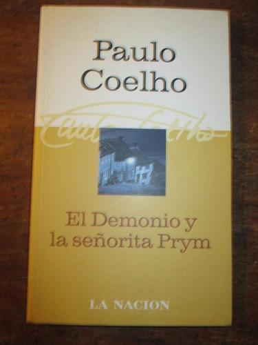 El Demonio Y La Señorita Prym - Paulo Coelho - La Nacion