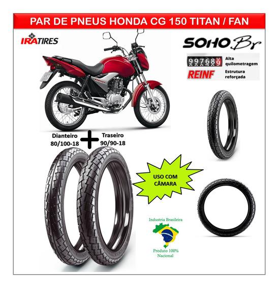 Pneu Dianteiro Honda Cg 150 Titan / Fan +pneu Tras Br