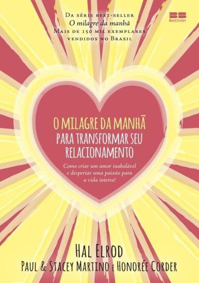 Milagre Da Manha Para Transformar Seu Relacionamento, O