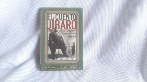 El Cuento Jíbaro. Microrrelato Mexicano Javier Perucho