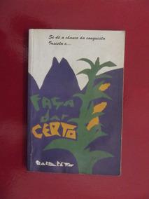 Livro: Faça Dar Certo - Gaspareto