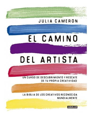 Julia Cameron - Camino Del Artista, El