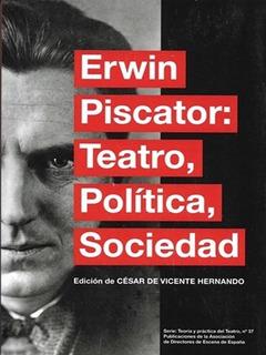 Teatro Política Sociedad, Erwin Piscator, Ed. Ade