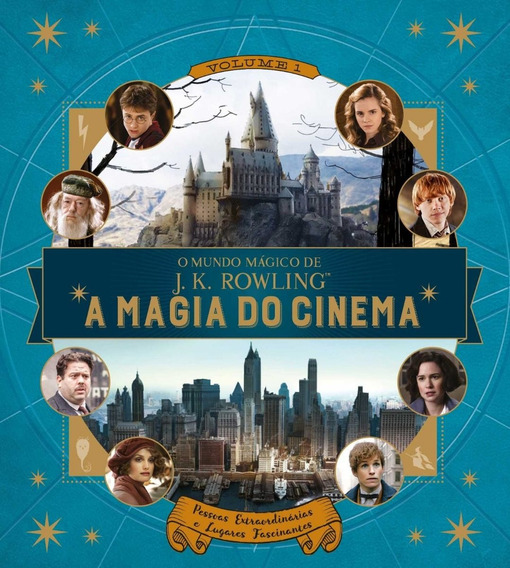 O Mundo Mágico De J.k. Rowling - A Magia Do Cinema - Vol. 1