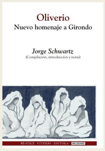 Oliverio - Homenaje A Girondo, Schwartz, Beatriz Viterbo