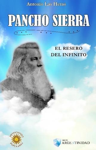 Pancho Sierra - Antonio Las Heras