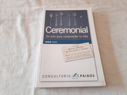 Ceremonial Ruben A De Gavalda Y Castro Paidos
